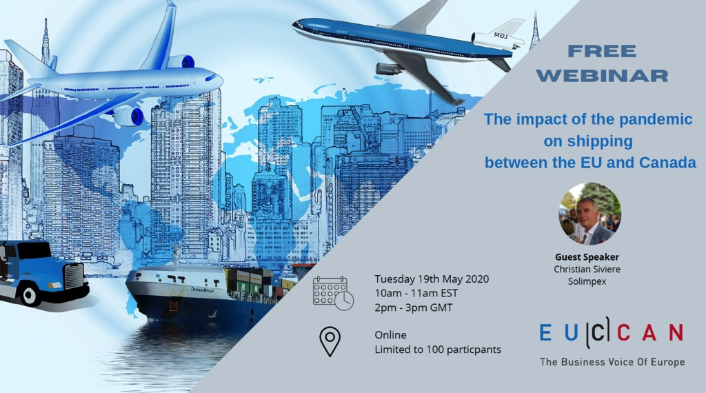 "EUCANN Event: FREE WEBINAR; ""The Impact of the Pandemic on shipping between the EU and CANADA"""