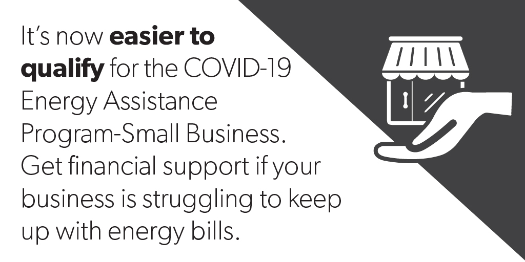 Increased Financial Support and Easier Access to COVID-19 Energy Assistance Program